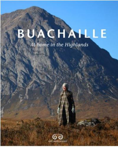 Buachaille: at Home in the Highlands by Kate Davies