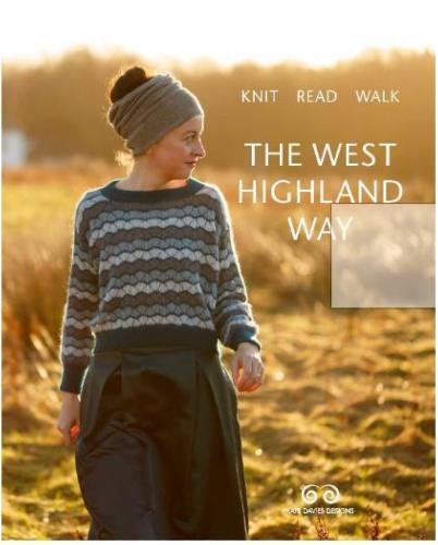 Knit Read Walk the West Highland Way by Kate Davies
